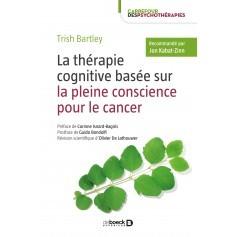 La thérapie cognitive basée sur la pleine conscience pour le cancer