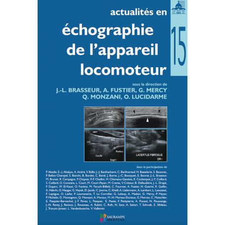 Actualités en échographie de l'appareil locomoteur, tome 15