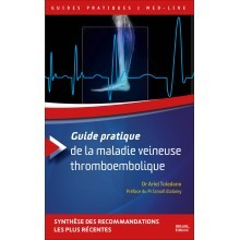Guide pratique de la maladie veineuse thromboembolique