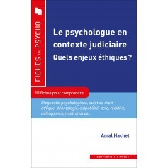 Le psychologue en contexte judiciaire : quels enjeux éthiques ?