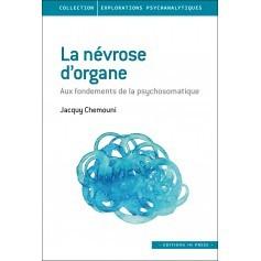 La névrose d'organe