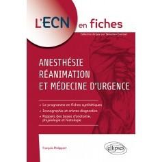 Anesthésie, réanimation & médecine d'urgence