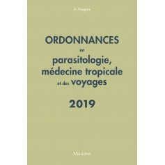 Ordonnances en parasitologie, médecine tropicale & des voyages