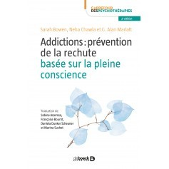 Addictions : prévention de la rechute basée sur la pleine conscience