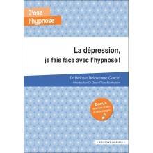 La dépression, je fais face avec l'hypnose