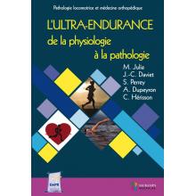 L'ultra-endurance : de la physiologie à la pathologie