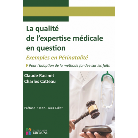 La qualité de l'expertise médicale en question