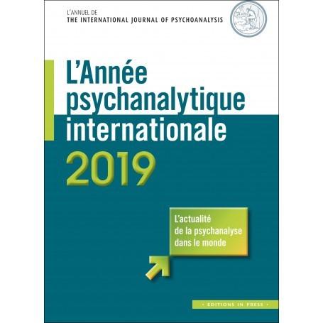 L'année psychanalytique internationale 2019