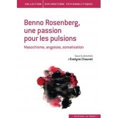 Benno Rosenberg, une passion pour les pulsions