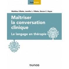 Maîtriser la conversation clinique