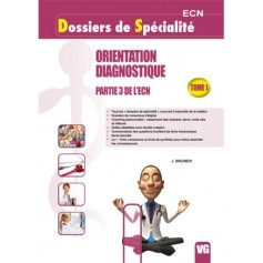 Orientation diagnostique, tome 1