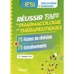 Réussir toute la pharmacologie et thérapeutiques