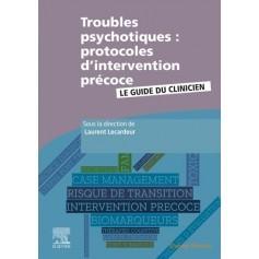 Troubles psychotiques : protocoles d'intervention précoce