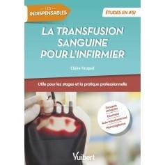 Le transfusion sanguine pour l'infirmier