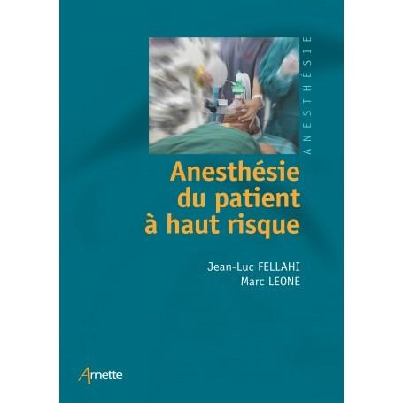 Anesthésie du patient à haut risque