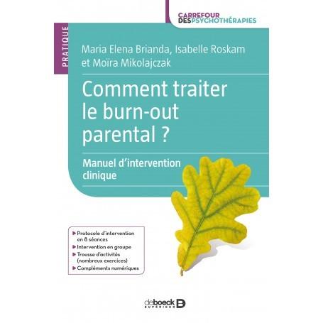 Comment traiter le burn-out parental ?