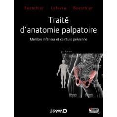 Traité d'anatomie palpatoire : membre inférieur & ceinture pelvienne