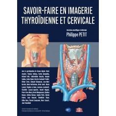 Savoir-faire en imagerie thyroïdienne et cervicale