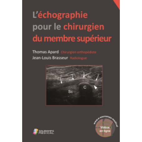 L'échographie pour le chirurgien du membre supérieur