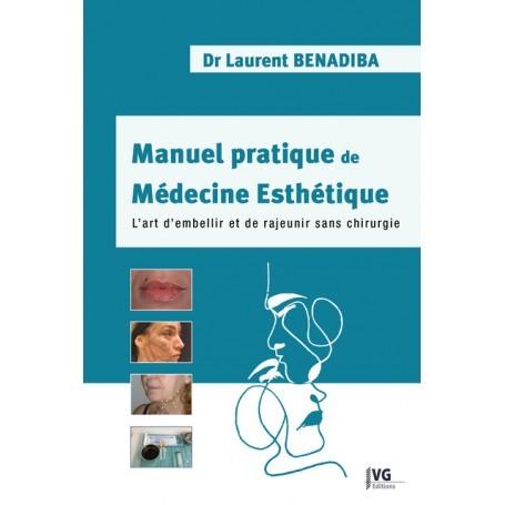 Manuel pratique de médecine esthétique