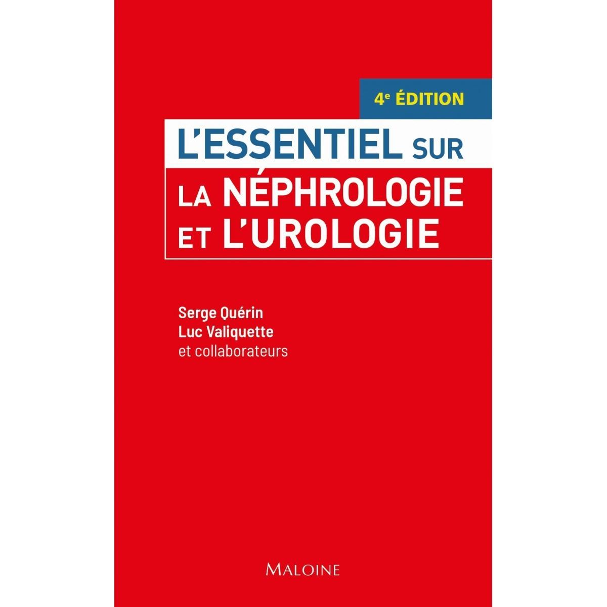 L'essentiel sur la néphrologie et l'urologie