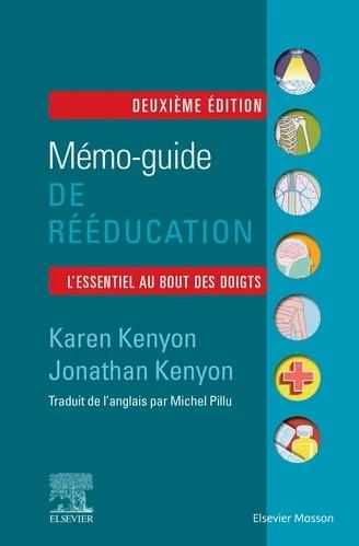 Mémo-guide de rééducation