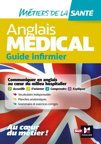Anglais médical : guide infirmier