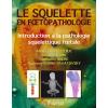 Le squelette en foetopathologie