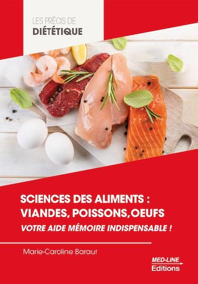 Sciences des aliments : viandes, poissons, oeufs