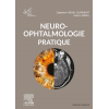 Neuro-ophtalmologie pratique - Rapport SFO 2020