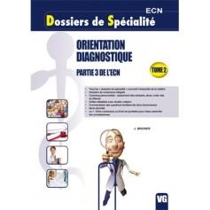Orientation diagnostique, tome2