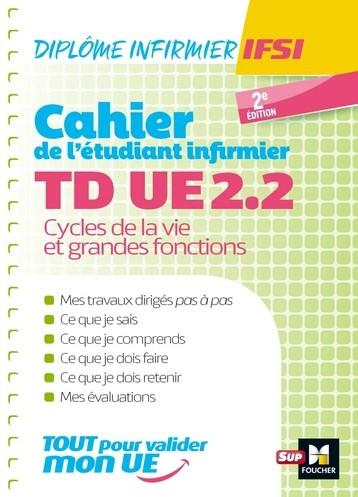 Cahier de TD de l'étudiant infirmier UE 2.2