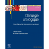 Chirurgie urologique, tome 2