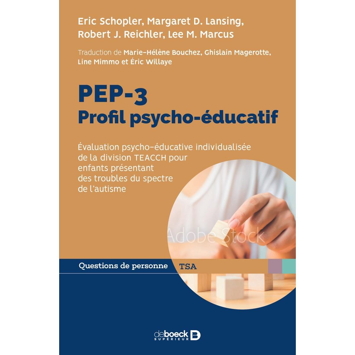 PEP 3 : profil psycho-éducatif