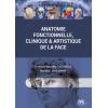 Anatomie fonctionnelle, clinique et artistique de la face