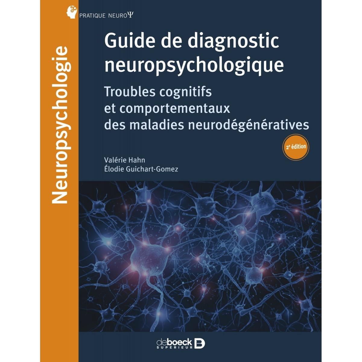 Guide du diagnostic neuropsychologique
