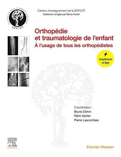 Orthopédie et traumatologie de l'enfant