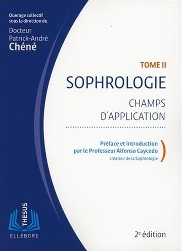Sophrologie, tome 2 : champs d'application