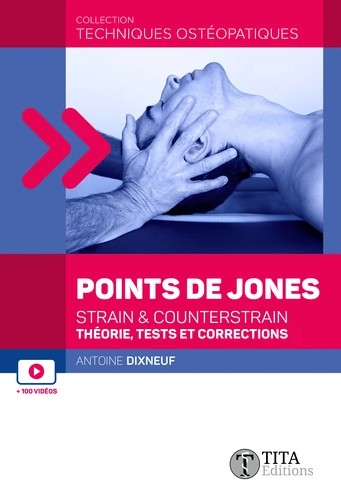 Les points de Jones : strain et counterstrain
