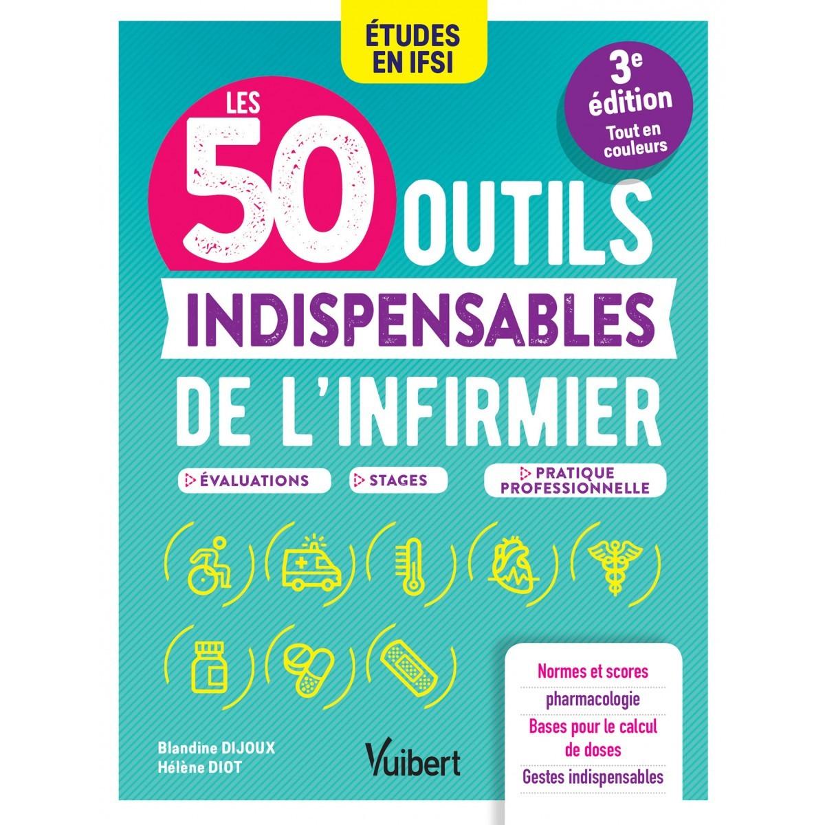 Les 50 outils indispensables de l'infirmier