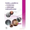 Guide des positions et incidences en radiologie ostéo-articulaire