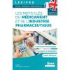 Les mots-clés du médicament et de l'industrie pharmaceutique
