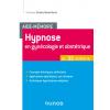 Hypnose en gynécologie, obstétrique en 35 notions
