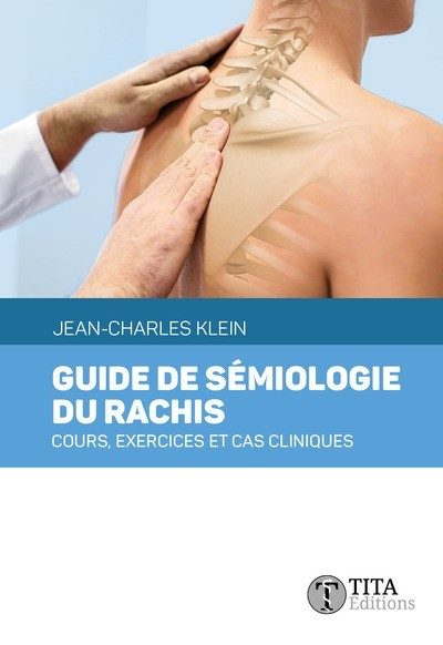 Guide de sémiologie du rachis