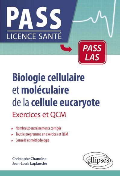 Biologie cellulaire et moléculaire de la cellule eucaryote : exercices et QCM