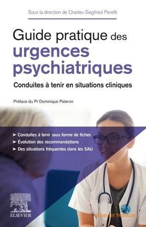 Guide pratique des urgences psychiatriques