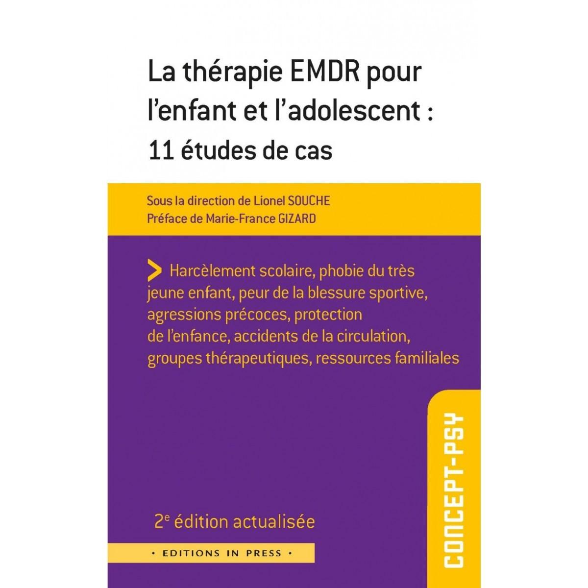La thérapie EMDR pour l'enfant et l'adolescent : 11 études de cas