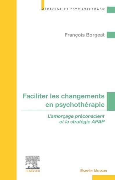 Faciliter les changements en psychothérapie