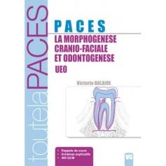 La morphogénèse crânio-faciale et odontogénèse UE0