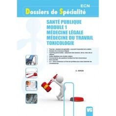 Santé publique, médecine légale, médecine du travail, toxicologie
